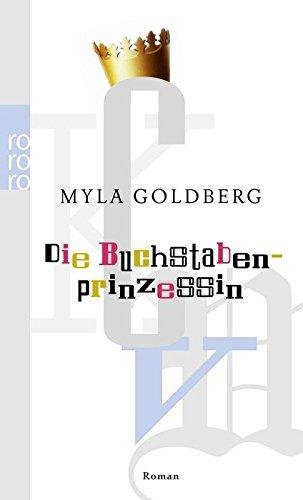 Die Buchstabenprinzessin (3499238004) by Myla Goldberg