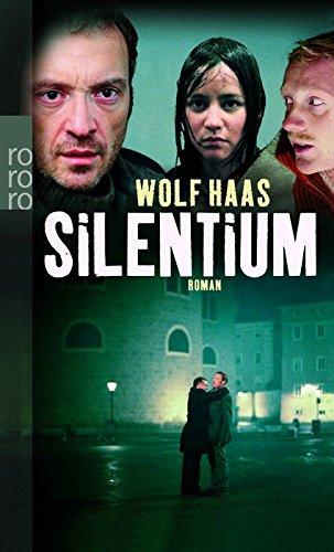 Silentium!. Roman. - (=Rororo 23822).: Haas, Wolf: