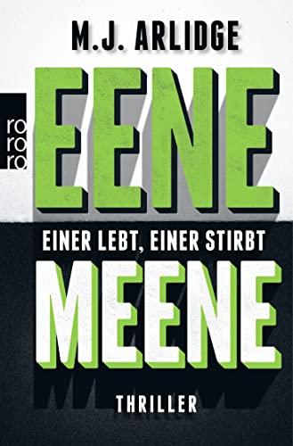 9783499238352: Eene Meene: Einer lebt, einer stirbt (gr�n)