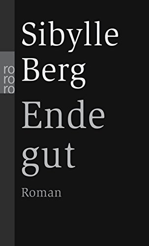 9783499238581: Ende Gut (German Edition)