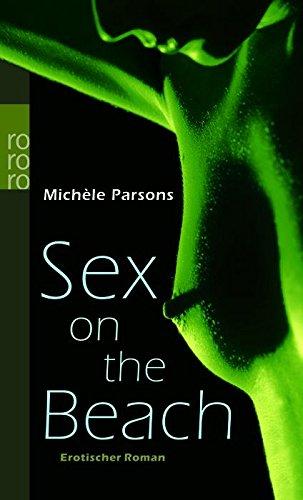 9783499239045: Sex on the Beach: Erotischer Roman