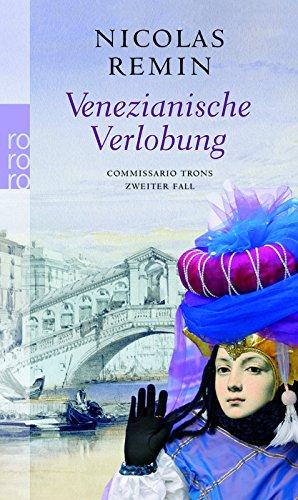 9783499239335: Venezianische Verlobung: Commissario Trons zweiter Fall