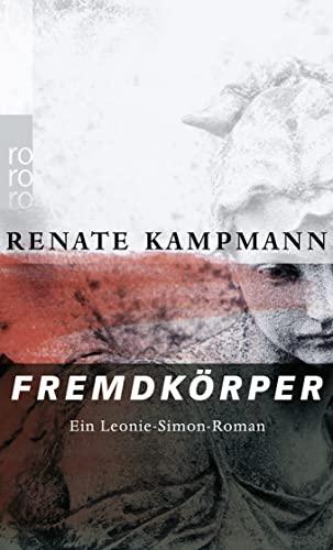 9783499239496: Fremdkörper: Ein Leonie-Simon-Roman