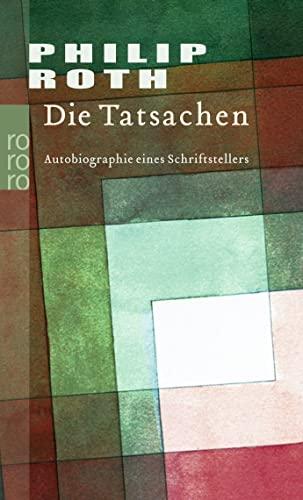 Die Tatsachen (3499240041) by Philip Roth