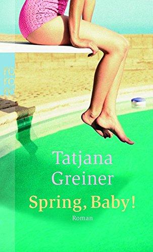9783499240218: Spring, Baby! (German Edition)