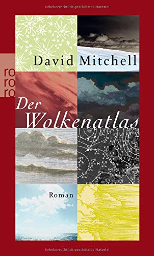 Wolkenatlas, Der. Originaltitel: Cloud Atlas. Deutsch von: Mitchell, David: