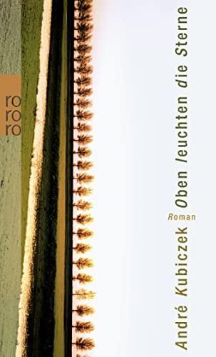 9783499240409: Oben Leuchten Die Sterne (German Edition)