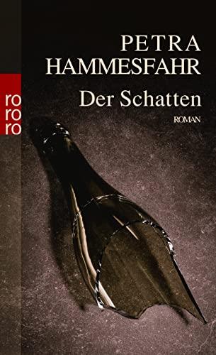 9783499240515: Der Schatten (German Edition)