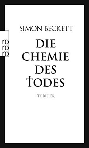 Die Chemie des Todes: Simon Beckett
