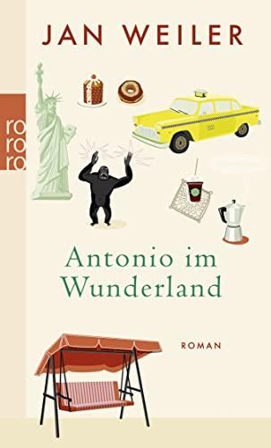 9783499242632: Antonio Im Wunderland