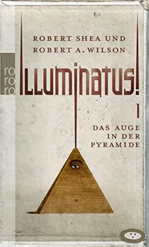 9783499242724: Illuminatus! 01. Das Auge in der Pyramide