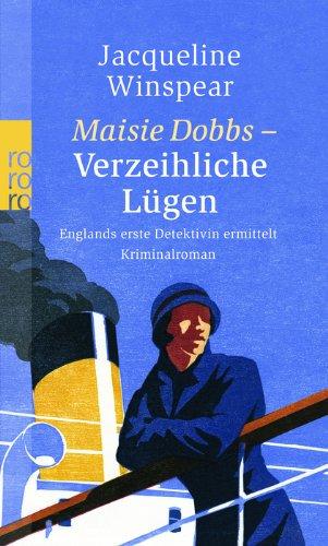 9783499243257: Maisie Dobbs - Verzeihliche Lügen