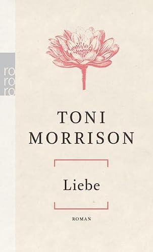 Liebe: Toni Morrison