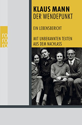 9783499244094: Der Wendepunkt: Ein Lebensbericht