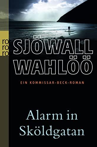 Alarm in Sköldgatan: Ein Kommissar-Beck-Roman (Martin Beck ermittelt, Band 5) [Paperback] Sjöwall, Maj; Wahlöö, Per; Persson, Leif GW and Dahmann, Susanne - Per Wahlöö, Maj Sjöwall