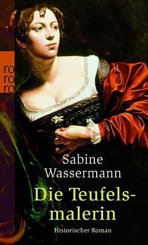 Die Teufelsmalerin - Wassermann, Sabine