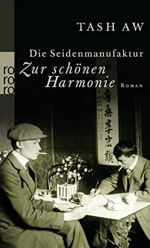 """9783499245268: Die Seidenmanufaktur """"Zur schönen Harmonie"""""""