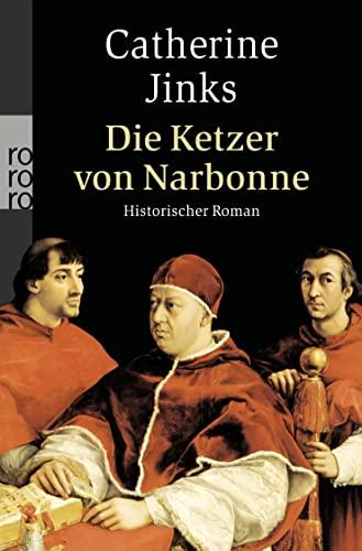 9783499246210: Die Ketzer von Narbonne: Historischer Roman