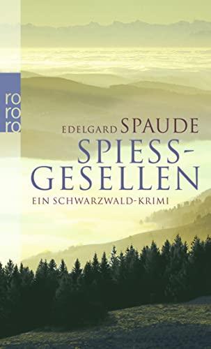 9783499247033: Spießgesellen: Ein Schwarzwald-Krimi