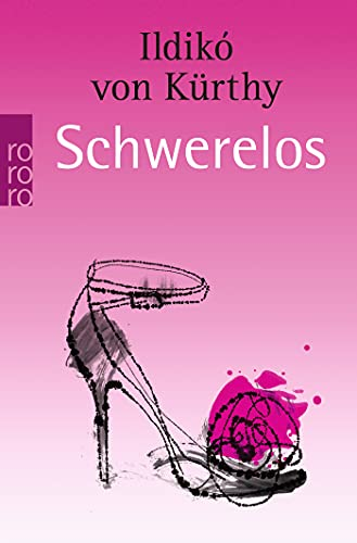 9783499247743: Schwerelos (German Edition)