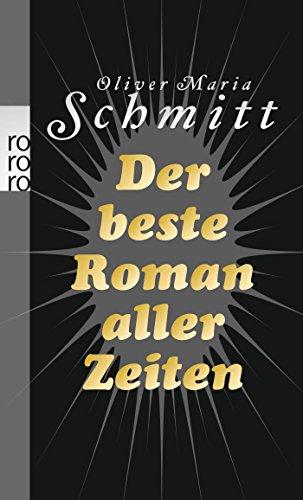9783499248429: Der beste Roman aller Zeiten