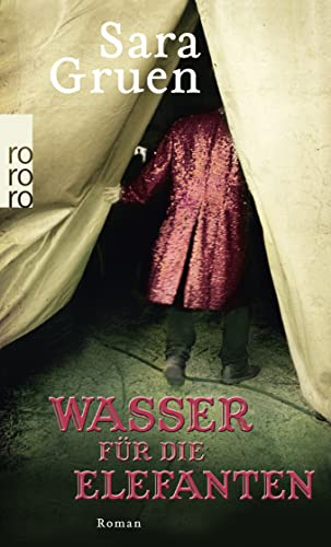 Wasser Fur Die Elefanten (German Edition) (349924845X) by Sara Gruen