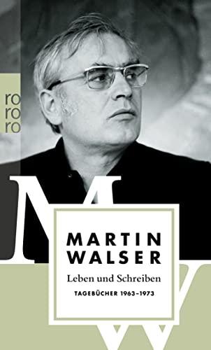 9783499248771: Leben und Schreiben: Tagebücher 1963-1973