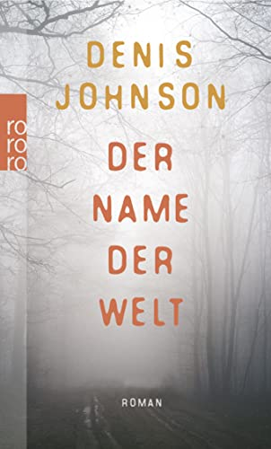 Der Name der Welt (3499248875) by Denis Johnson