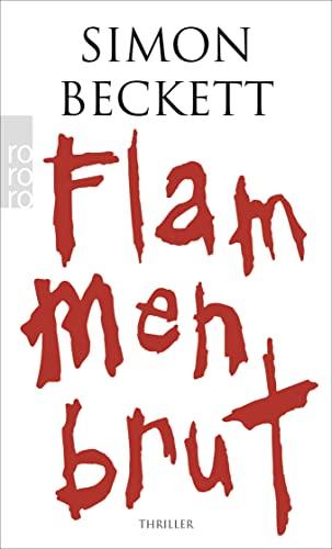 Flammenbrut: Simon Beckett