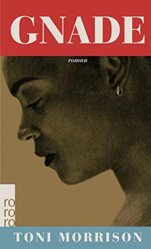 Gnade - Toni Morrison