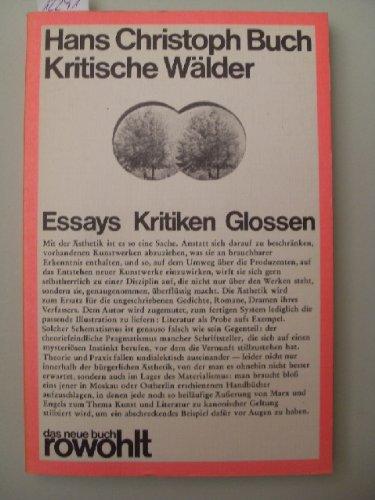 9783499250040: Kritische Wälder. Essays, Kritiken, Glossen.