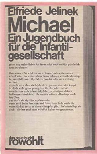 Michael (5155 878). Ein Jugendbuch für die: Jelinek, Elfriede: