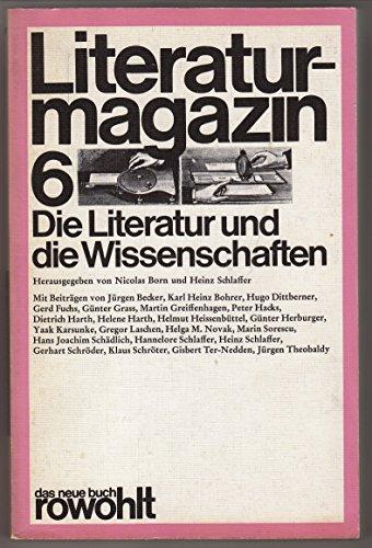 9783499250774: Die Literatur und die Wissenschaften (Literaturmagazin)