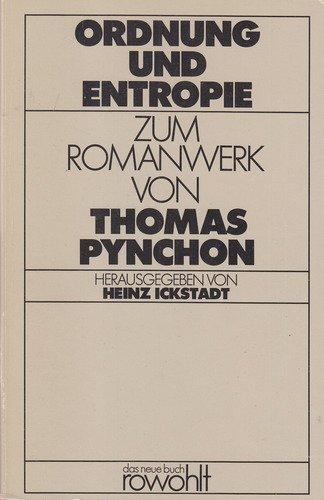 9783499251139: Ordnung und Entropie: Zum Romanwerk von Thomas Pynchon (Das neue Buch)