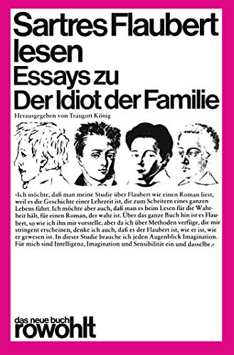 Sartres Flaubert lesen : Essays zu 'Der Idiot der Familie' - Jean-Paul Sartre