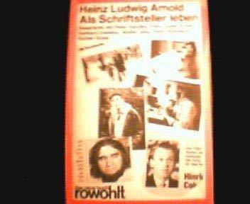 Als Schriftsteller leben: Gesprache mit Peter Handke,: Arnold, Heinz Ludwig