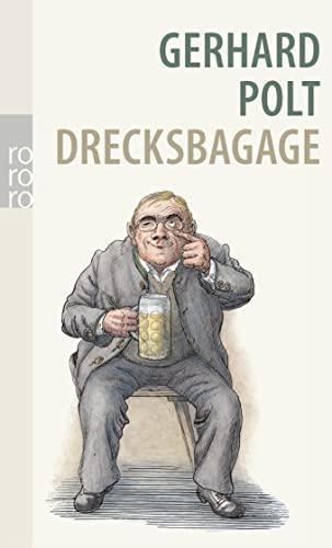 9783499252471: Drecksbagage