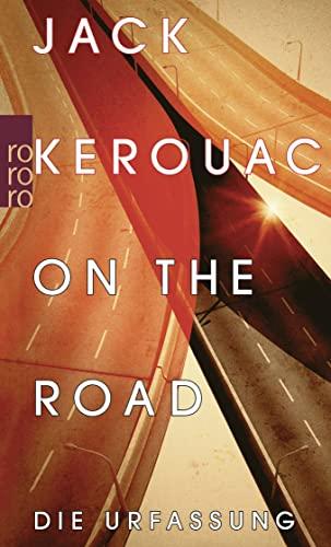 9783499253836: On the Road: Die Urfassung