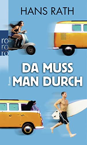 Da Muss Man Durch - Hans Rath (author)