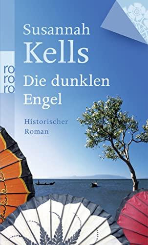 9783499254703: Die dunklen Engel: Historischer Roman