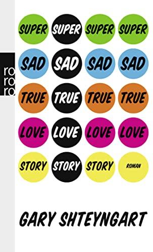9783499255007: Super Sad True Love Story