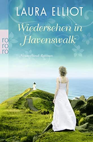 9783499255045: Wiedersehen in Havenswalk: Neuseeland-Roman