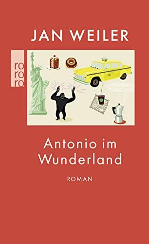 9783499255700: Antonio im Wunderland