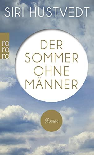9783499255861: Der Sommer ohne Männer