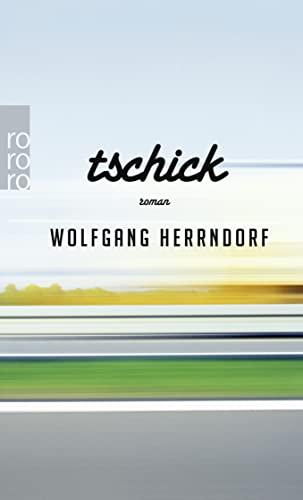 9783499256356: Tschick (German Edition)