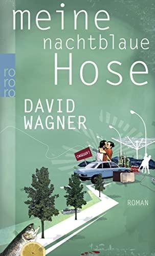 9783499256400: Meine Nachtblaue Hose (German Edition)