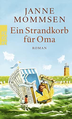 9783499256868: Ein Strandkorb für Oma