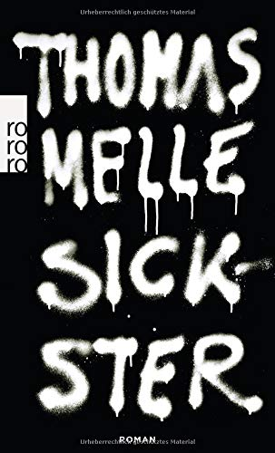 Sickster (Paperback): Thomas Melle