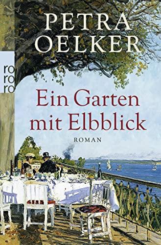 9783499257452: Ein Garten mit Elbblick