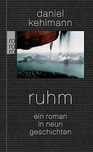 9783499257858: Ruhm: Ein Roman in neun Geschichten